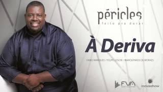 Péricles -  À Deriva (CD Feito Pra Durar)
