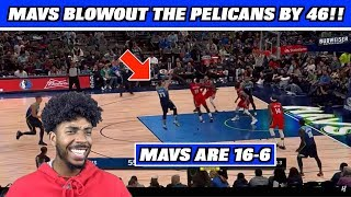 MAVS BLOWOUT PELICANS BY 46!! DALLAS MAVS ARE 2ND IN THE WEST!! LUKA & PORZINGIS DONT PLAY 4TH AGAIN