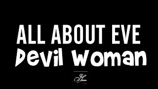 Watch All About Eve Devil Woman video