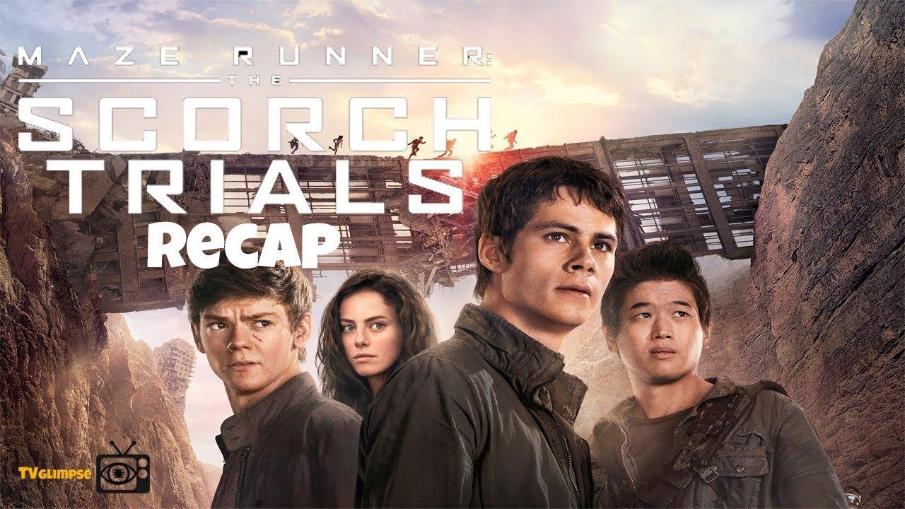 Download The Maze Runner: The Scorch Trials Recap