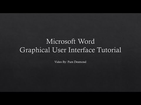 MS Word Graphical User Interface Tutorial