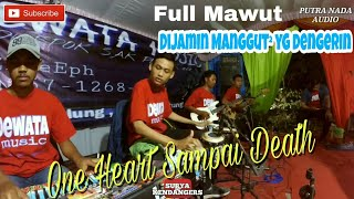 Satu Hati Sampai Mati.. full mawut New DEWATA MUSIC