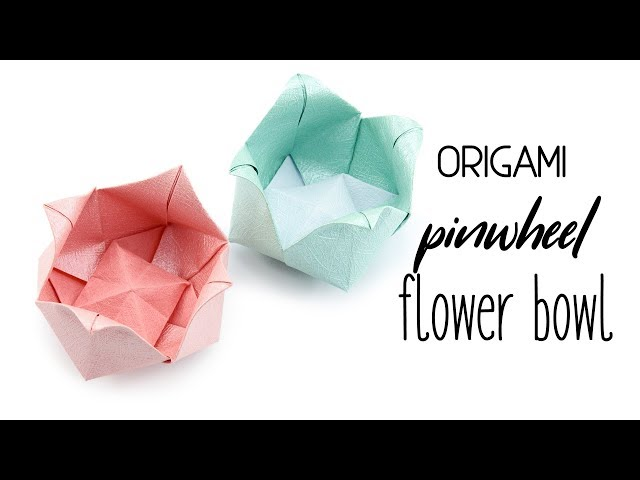 Origami Pinwheel Flower Bowl Tutorial - Paper Kawaii