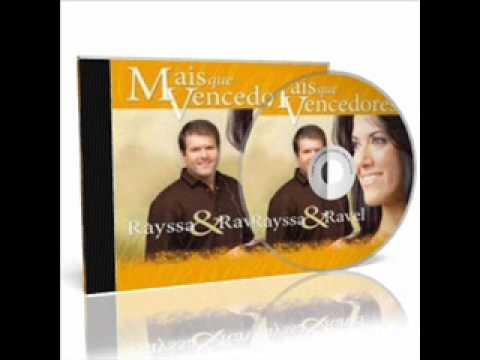 GRATIS RAVEL BAIXAR RAYSSA E CDS