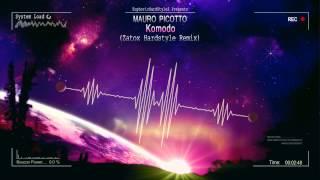 Mauro Picotto - Komodo (Zatox Hardstyle Remix) [HQ Free]
