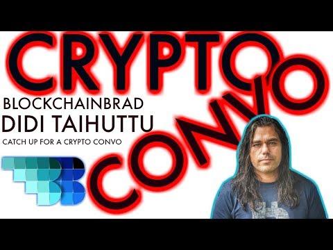 BlockchainBrad Crypto Convo | Didi Taihuttu | The Bitcoin Family | The Bitcoin Guy | Crypto Chat