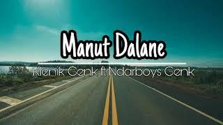 Gambar cover Manut Dalane - Klenik genk ft Ndarboy genk lirik