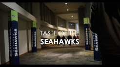 Taste of the Seahawks at CenturyLink Field