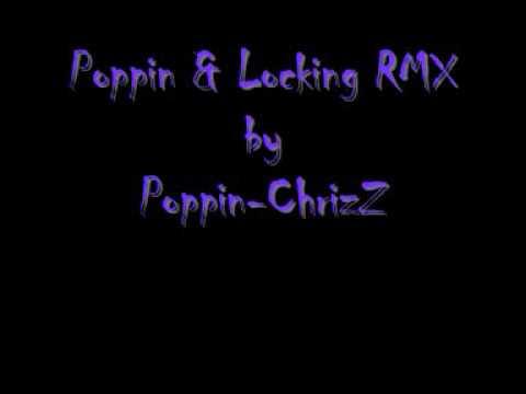 Poppin & Locking RMX