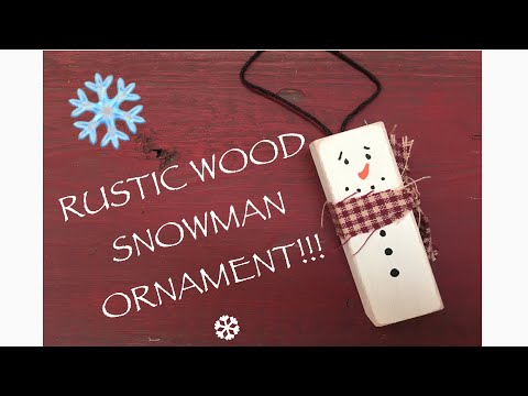 DIY RUSTIC WOOD SNOWMAN ORNAMENT TUTORIAL!!!