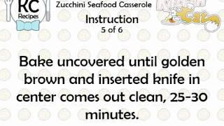 Zucchini Seafood Casserole - Kitchen Cat