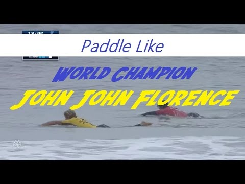 Paddle Like World Champion John John Florence