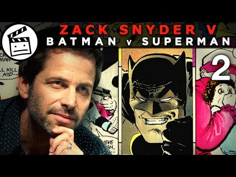 ZACK SNYDER V BATMAN V SUPERMAN (Part 2 of 4)