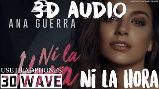 Gambar cover Ana Guerra, Juan Magan - Ni La Hora | 3D Audio (Use Headphones)