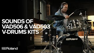 Sounds of Roland V-Drums Acoustic Design VAD506 & VAD503 Electronic Drum Kits
