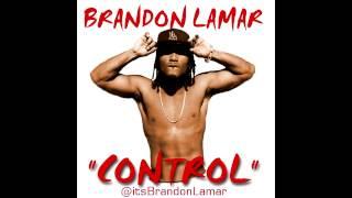 Brandon Lamar - Control - Kendrick Lamar Response @itsBrandonLamar