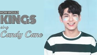 [31st MIX PROJECT] How would KINGS sing Candy Cane by Taeyeon