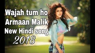 Wajah Tum Ho Unplugged Version Armaan Malik dj remix  song  Hate Story 3 2018