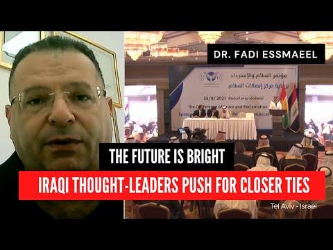 Iraqi thought-leaders push for closer ties to Jerusalem - Dr. Fadi Essmaeel