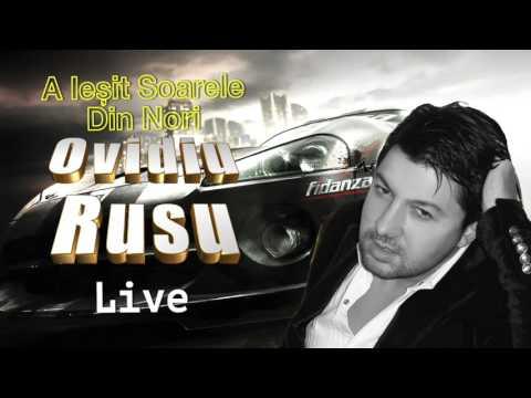 Ovidiu Rusu - A Iesit Soarele Din Nori, Mix live
