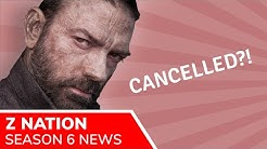Z Nation Season 6 cancelled. All five seasons are now available on Netflix