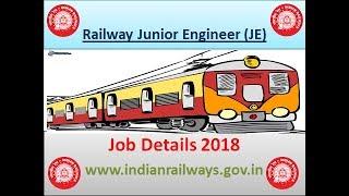 Railway Junior Engineer Job Details 2018 2017 Video
