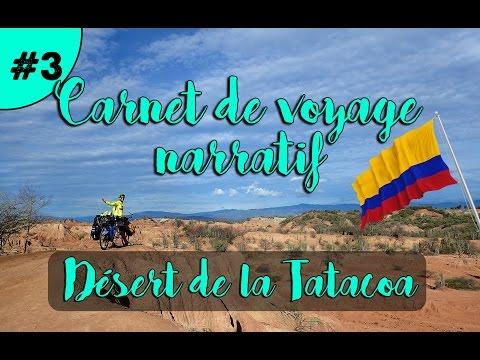 CARNET DE VOYAGE NARRATIF - VELO TANDEM EN COLOMBIE🇨🇴 | Ep.#3: Désert de la Tatacoa
