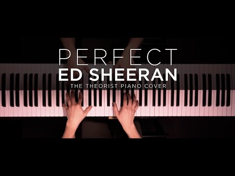 Ed Sheeran - Perfect  The Theorist Piano