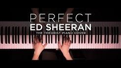 Ed Sheeran - Perfect | The Theorist Piano Cover