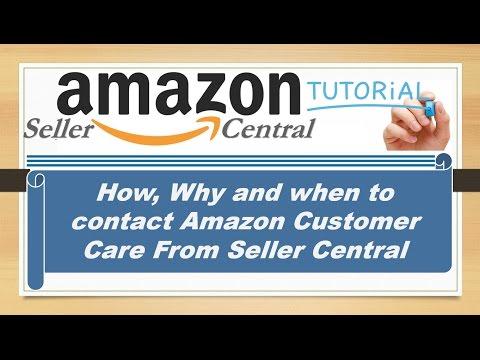 How Why And When To Contact Amazon Customer Care From Seller Central