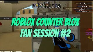 Roblox Counter Blox Fan Session #2! Counter Blox Deathmatch Lets Play With KingDragonFury!