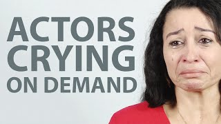 Actors Cry On Demand