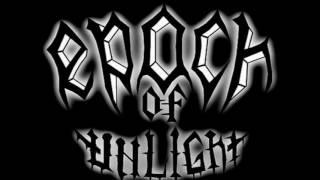 Watch Epoch Of Unlight Burning As One video