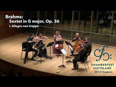 Brahms Sextet in G major, Op. 36 - I - ChamberFest Cleveland (2013)