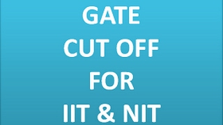 gate cut off 2016   iit nit   m tech admission 2017