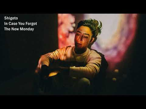 Shigeto - In Case You Forgot