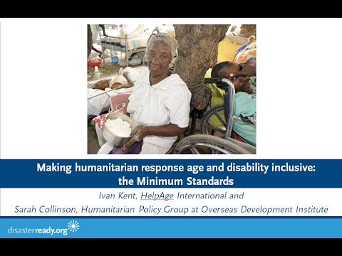 Webinar: Making Humanitarian Response Age and Disability Inclusive- The Minimum Standards