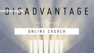 -dis- Advantage  5-3-20 WEEK #2  (ONLINE CHURCH)