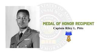 Medal of Honor Recipient - Captain Riley L.  Pitts