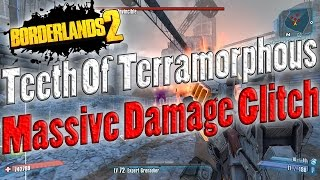 borderlands 2   teeth of terramorphous massive damage glitch   tutorial