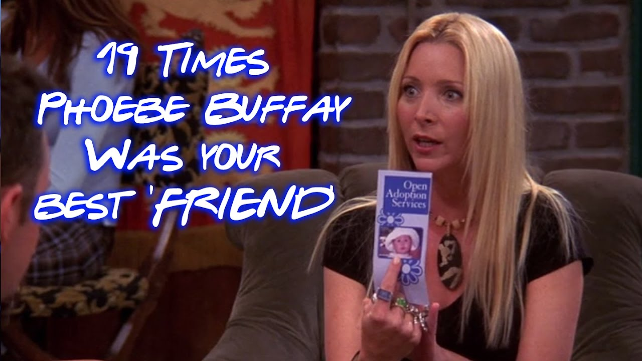 19 Times Phoebe Buffay Was Your Best 'Friend' #1
