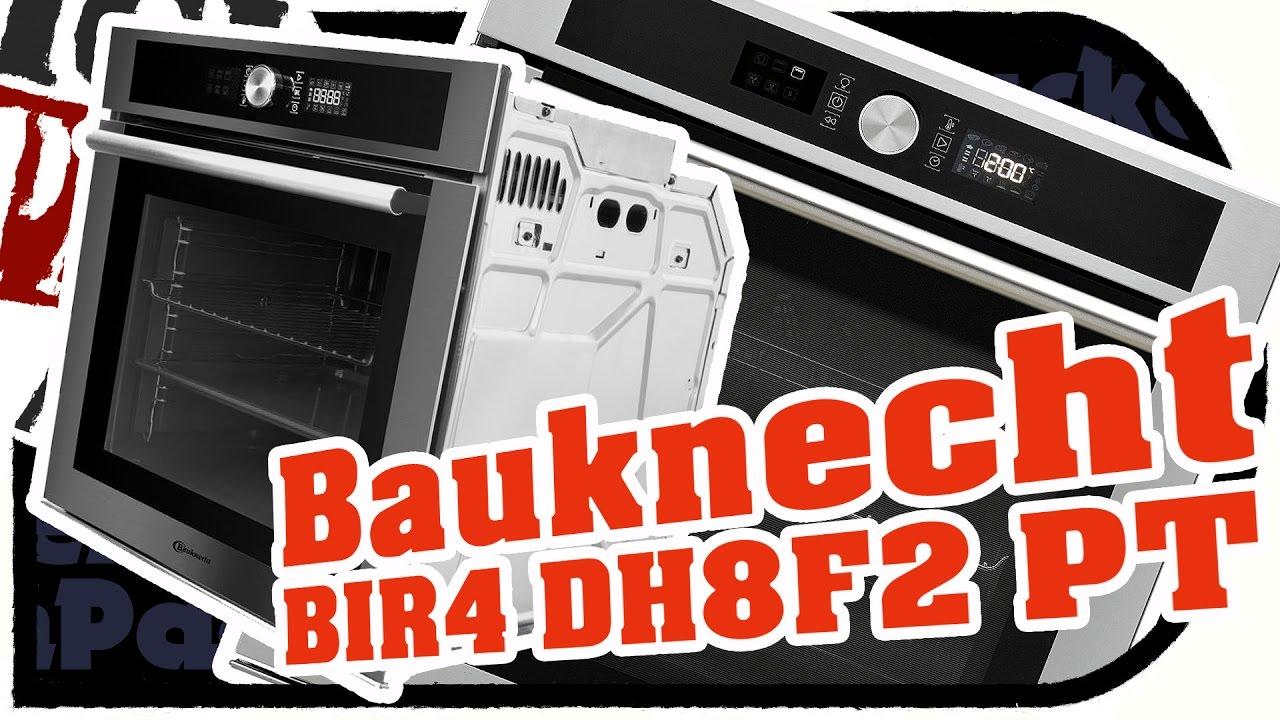 Neuer BAUKNECHT Einbau BACKOFEN BIR4 DH8F2 PT