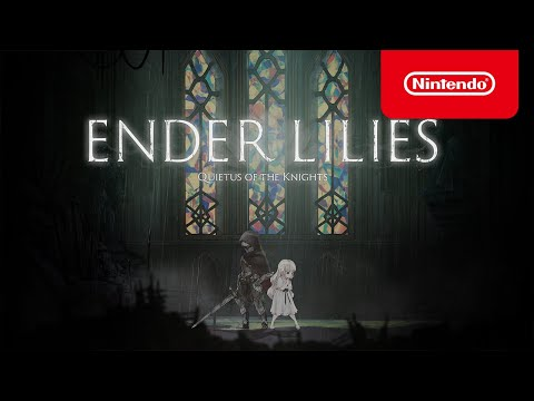ENDER LILIES: Quietus of the Knights - Announcement Trailer - Nintendo Switch