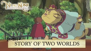 Ni no Kuni: Wrath of the White Witch - PS3 - Story of two Worlds