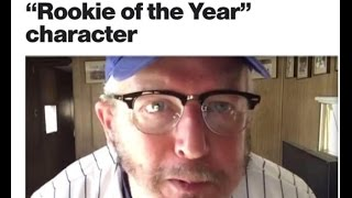 Daniel Stern Revives Cubs Rookie Of The Year Character