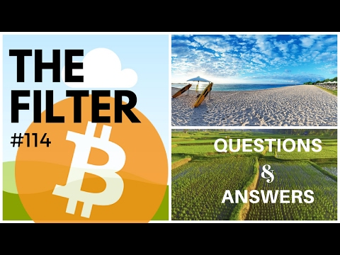 "THE FILTER #114 ""Bitcoin Answers"" w/ Andreas M. Antonopoulos"