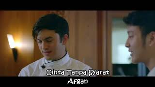 Afgan cinta tanpa syarat (OST London love story 3 )
