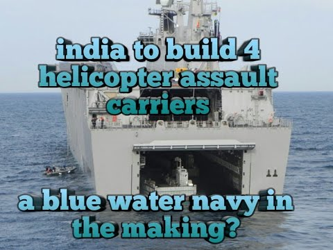 India plans to build 4 25,000-ton Helicopter Assault Carriers
