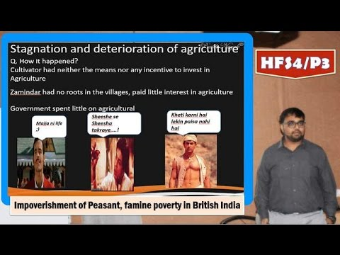 HFS4/P3: Famines, Poverty & Farmers importverishment in British India