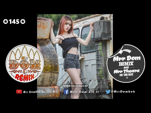 (??????????? Remix 2018) Family Remix Melody Fly NEw Melody Hip Hop 2018 By Mrr Theara Ft Mrr DomBek